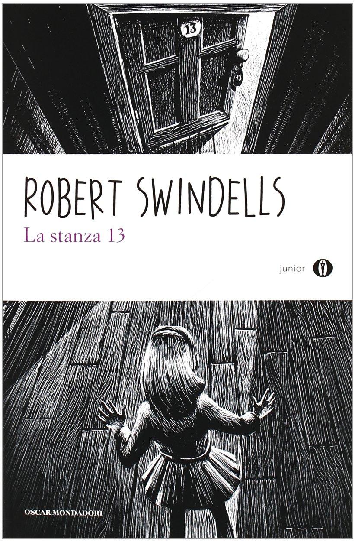 La stanza 13. Oscar Junior: Amazon.it: Swindells, Robert, Chiodi ...