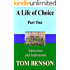 A Life of Choice: Part One
