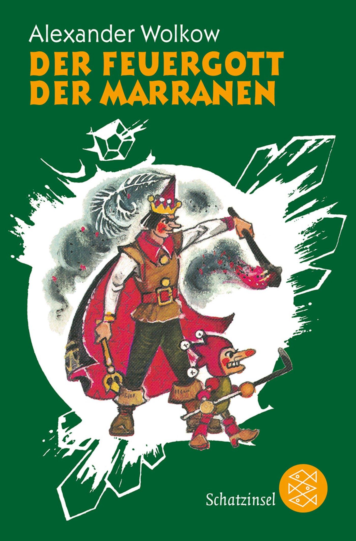 Der Feuergott der Marranen (Die Wolkow-Zauberland-Reihe)