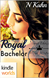 The Royals of Monterra: Royal Bachelor (Kindle Worlds Novella)
