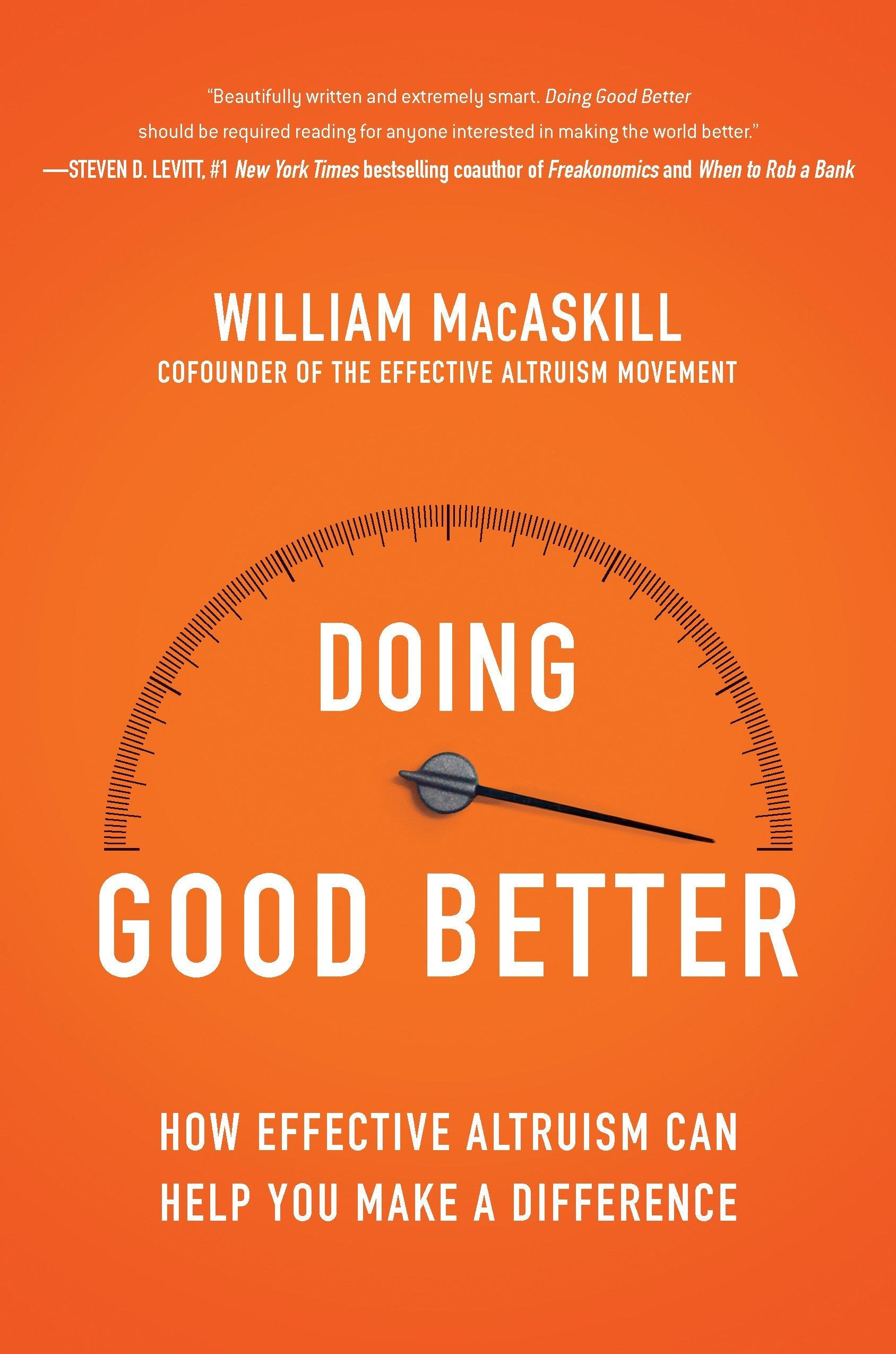 Doing Good Better How Effective Altruism Can Help You Make a Difference
