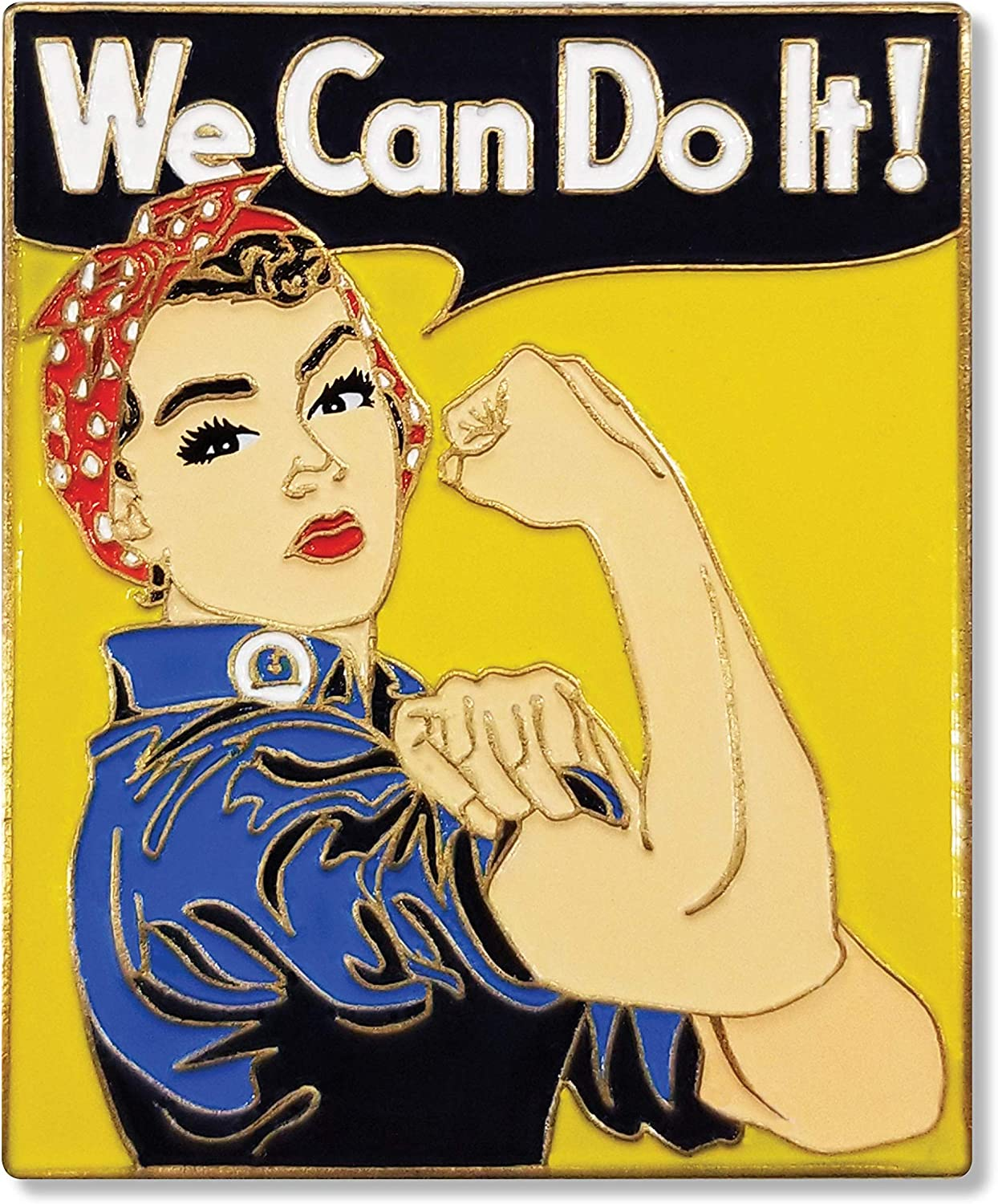 Large 1.5 Enamel Pin We Can Do it In Commemoration of Rosie the Riveter and Supporting Womens Rights in the U.S.A.