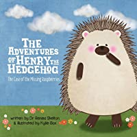 The Adventures of Henry the Hedgehog: The Case of the Missing Raspberries