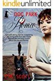 Dog Park Romeo (The Talking Dog Detective Agency Book 5)