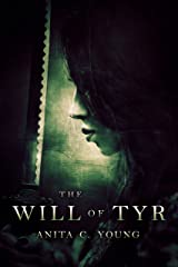 The Will of Tyr: A Kayara Ingham Novel (The Architects of Lore Book 3) Kindle Edition