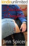 Disobedient Daughters: 1