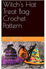 Witch's Hat Treat Bag Crochet Pattern Kindle Edition