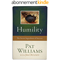 Humility: The Secret Ingredient of Success (English Edition)