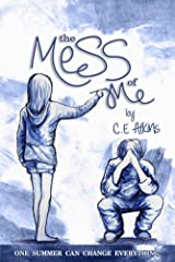 The Mess Of Me Kindle Edition