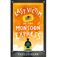 Last Victim of the Monsoon Express: A Baby Ganesh Agency novella (English Edition)