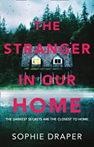 The Stranger in Our Home