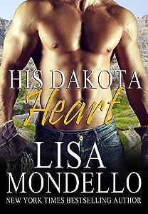 His Dakota Heart: Contemporary Western Romance (Dakota Hearts Book 7)