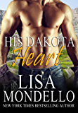 His Dakota Heart: Contemporary Western Romance (Dakota Hearts Book 7)