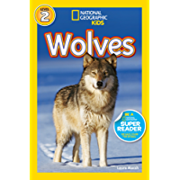 National Geographic Kids Readers: Wolves (National Geographic Kids Readers)