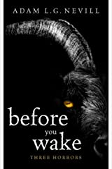 Before You Wake: Three Horrors Kindle Edition