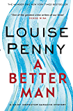 A Better Man (Chief Inspector Gamache Book 15)