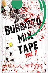 Burdizzo Mix Tape Volume One Kindle Edition