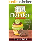 Mint Murder (A Mission Inn-possible Cozy Mystery Book 5)