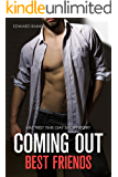 Coming Out: Best Friends: First Time Gay Short Story