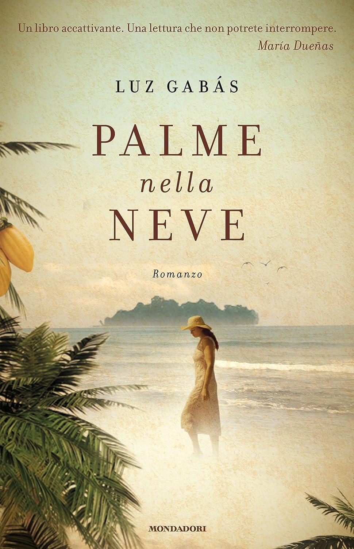 Palme nella neve (Omnibus) (Italian Edition) eBook: Gabas, Luz ...