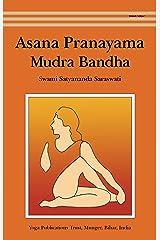 Asana Pranayama Mudra Bandha Kindle Edition