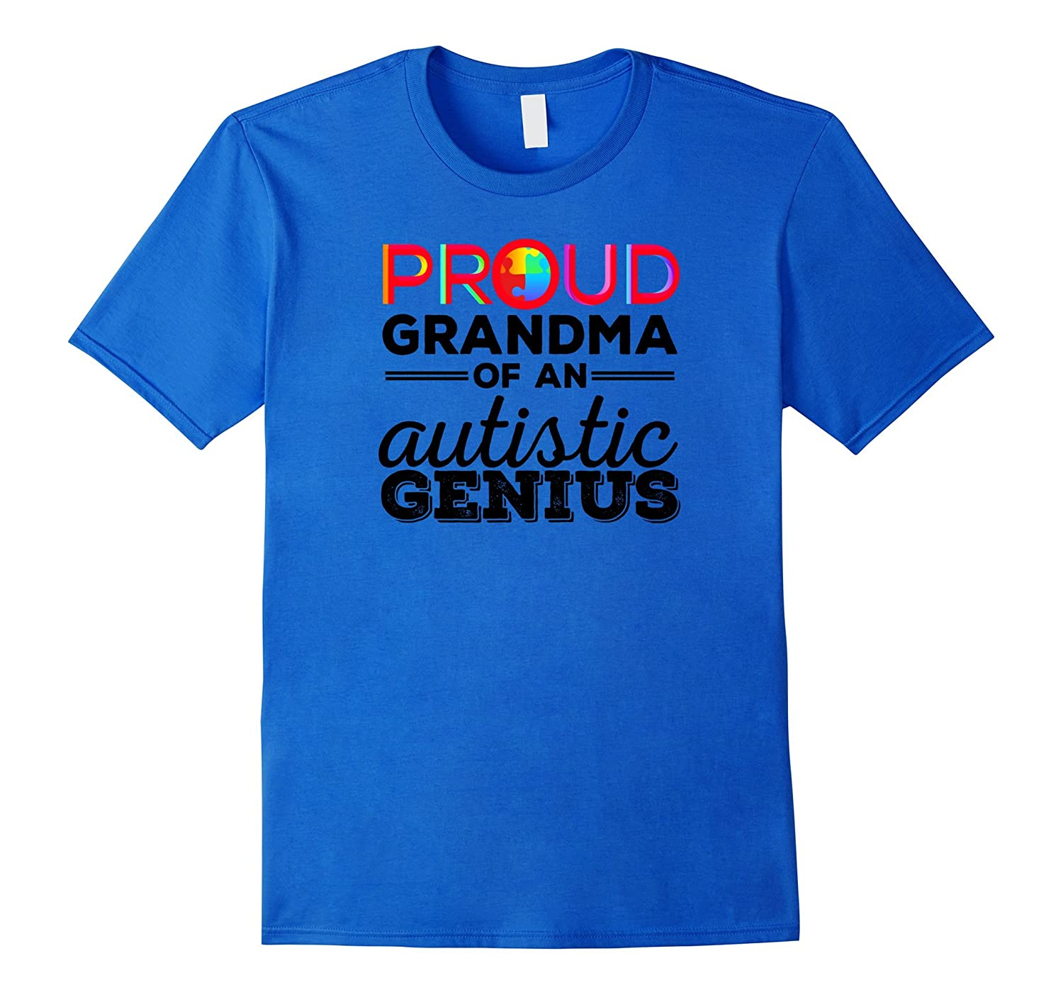 Proud Grandma of an Autistic Genius Autism Awareness T Shirt-TJ