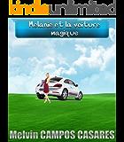 Mélanie et la voiture magique (French Edition)