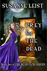 Prey for The Dead: Book Two of The Dead Game Series Kindle Edition