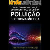 A Poluição Eletromagnética: Controle Difuso e Coletivo