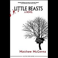 Little Beasts: A Novel