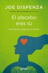 El placebo eres tú- Epub (Spanish Edition) Kindle Edition