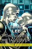 The Silver Metal Lover (Gateway Essentials Book 1)