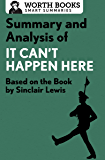 Summary and Analysis of It Can't Happen Here: Based on the Book by Sinclair Lewis (Smart Summaries)