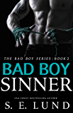 Bad Boy Sinner (The Bad Boy Series Book 2)