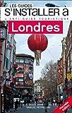 Les Guides s'installer à Londres 2ed