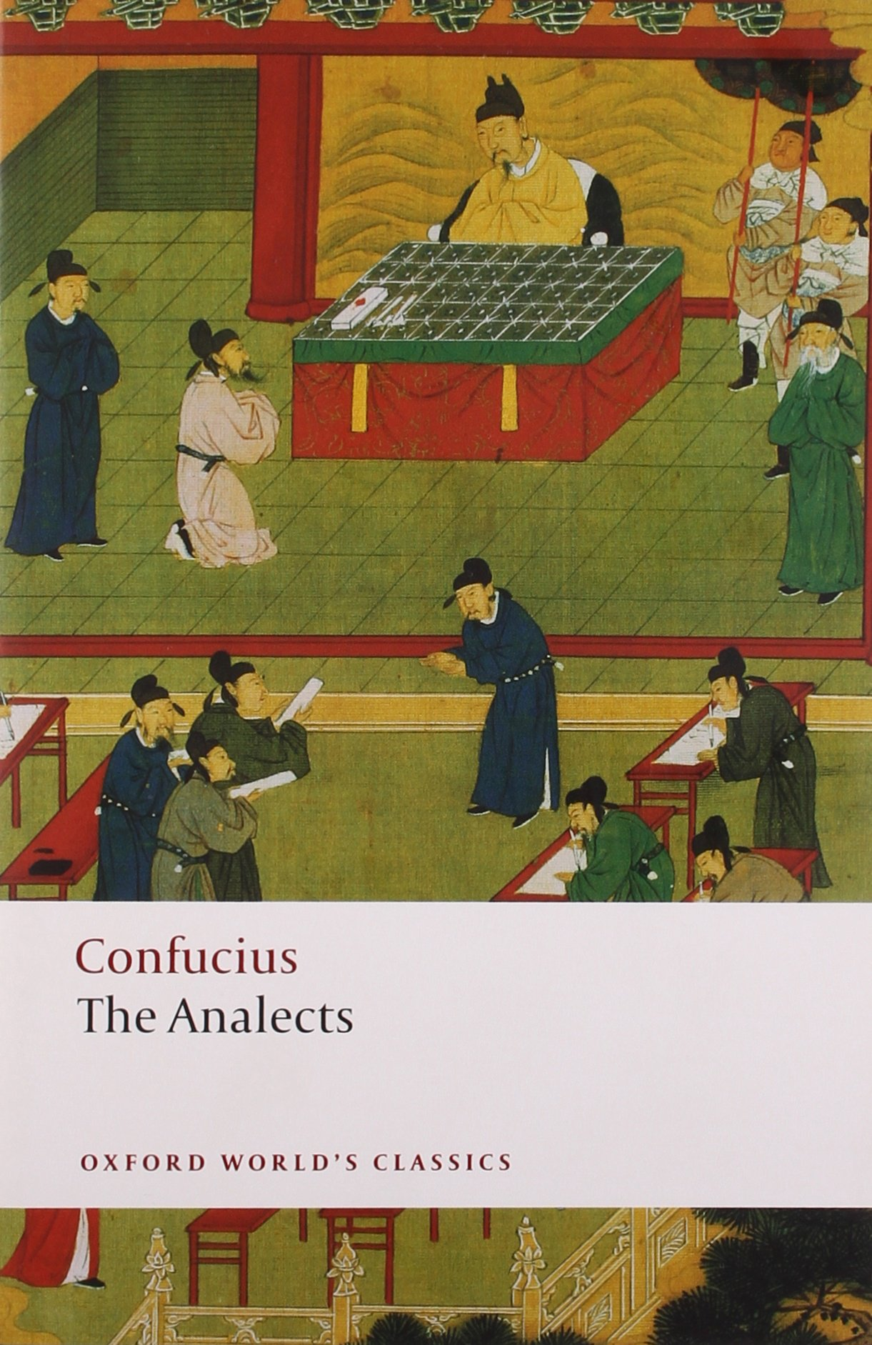 Amazon.com: The Analects (Oxford World's Classics) (9780199540617):  Confucius, Raymond Dawson: Books