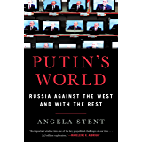 Putin's World: Russia Against the West and with the Rest (English Edition)