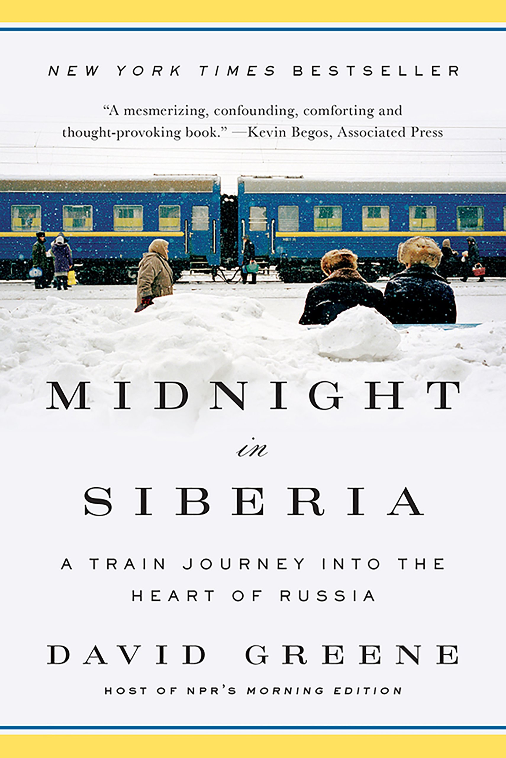 Midnight In Siberia  A Train Journey Into The Heart Of Russia  English Edition