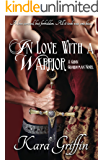 In Love With A Warrior (Gunn Guardsman Book 4)
