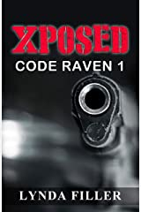 XPOSED: Code Raven 1 Kindle Edition