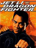 Jet Li - Dragon Fighter