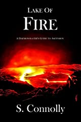 Lake of Fire: A Daemonolater's Guide to Ascension Kindle Edition