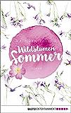 Wildblumensommer: Roman (German Edition)