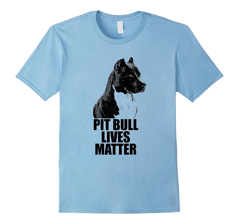 Pit Bull Lives Matter Shirt Dog and Animal Protection Shirts-TJ