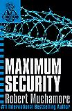 CHERUB: Maximum Security: Book 3 (CHERUB Series)