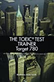 TOEIC Test Trainer Target 780 Text (96 pp) with Audio CD