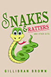 Snakes and Ratters: And Other Bits (Memoirs of a Houseboy)