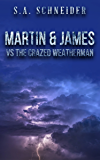 Martin & James vs The Crazed Weatherman: a Martin & James cozy action spy thriller short story (Martin & James Case Files Book 3)