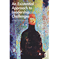 An Existential Approach to Leadership Challenges (English Edition)