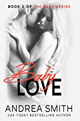 Baby Love: (Maybe Baby Series Book 2) Kindle Edition